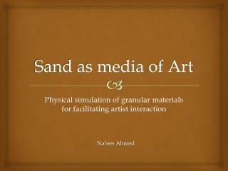 Sand as media of Art