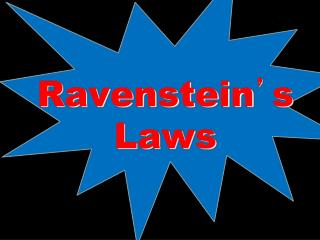 Ravenstein ' s Laws