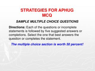 STRATEGIES FOR APHUG  MCQ SAMPLE MULTIPLE CHOICE QUESTIONS