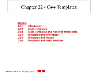 Chapter 22 - C++ Templates