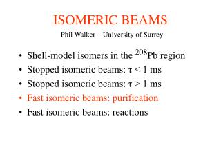 ISOMERIC BEAMS