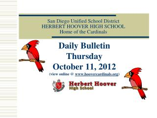 San Diego Unified School District HERBERT HOOVER HIGH SCHOOL Home of the Cardinals