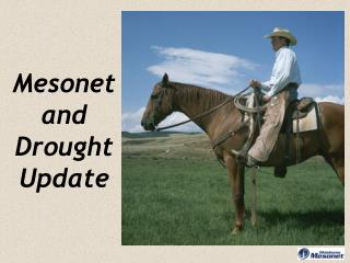 Mesonet and Drought Update