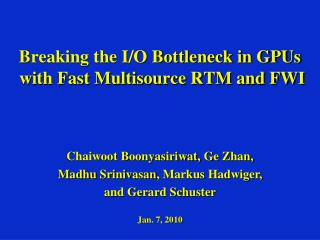 Breaking the I/O Bottleneck in GPUs  with Fast Multisource RTM and FWI