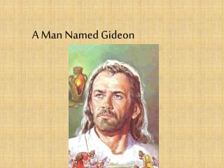 A Man Named Gideon