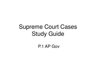 Supreme Court Cases Study Guide