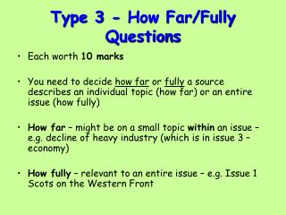 Type 3 - How Far/Fully Questions