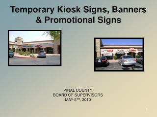 Temporary Kiosk Signs, Banners  Promotional Signs