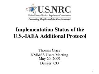 Implementation Status of the  U.S.-IAEA Additional Protocol