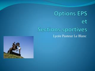 Options EPS  et  Sections sportives