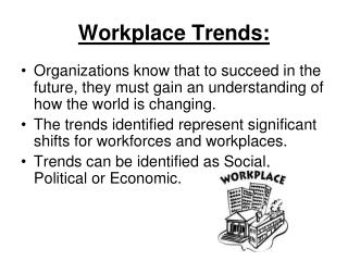 Workplace Trends: