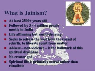 What is Jainism?
