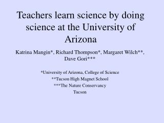 Teachers learn science by doing science at the University of Arizona