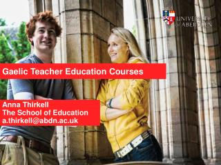 Gaelic T eacher Education Courses