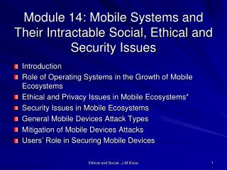 Module  14: Mobile  Systems and Their Intractable Social, Ethical and Security Issues