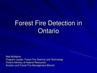 Forest Fire Detection in Ontario