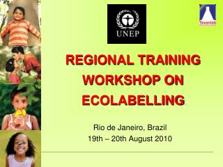 REGIONAL TRAINING WORKSHOP ON ECOLABELLING