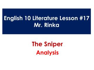 English 10 Literature Lesson #17 Mr.  Rinka