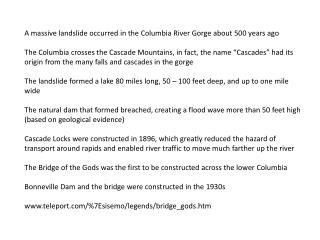 A massive landslide occurred in the Columbia River Gorge about 500 years ago