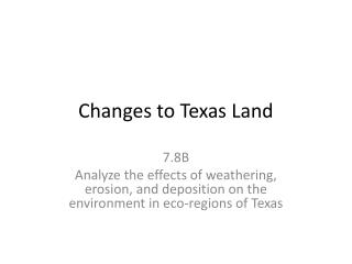Changes to Texas Land