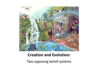 Creation and Evolution: