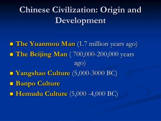 Chinese Civilization: Origin and Development