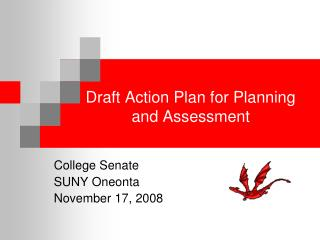 Draft Action Plan for Planning  and Assessment