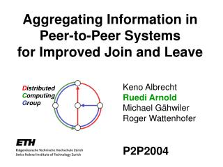 Aggregating Information in Peer-to-Peer Systems for Improved Join and Leave