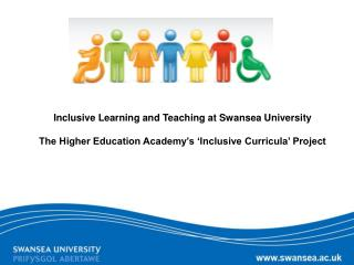 Inclusive Learning and Teaching at Swansea University