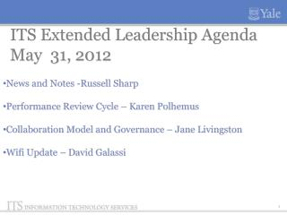 ITS Extended Leadership Agenda May  31, 2012