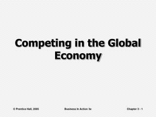 Competing in the Global Economy