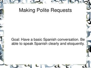 Making Polite Requests