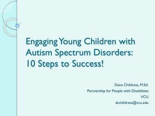 Engaging Young Children with Autism Spectrum Disorders: 10 Steps to Success!