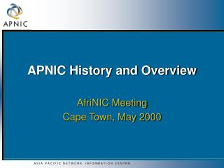 APNIC History and Overview