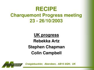 RECIPE  Charquemont Progress meeting 23 - 26/10/2003