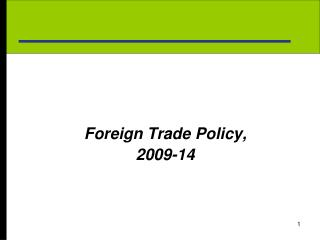Foreign Trade Policy, 2009-14