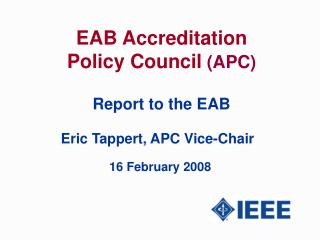 EAB Accreditation Policy Council (APC) Report to the EAB