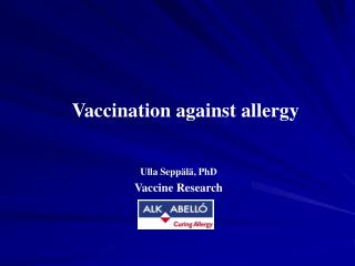 Vaccination against allergy