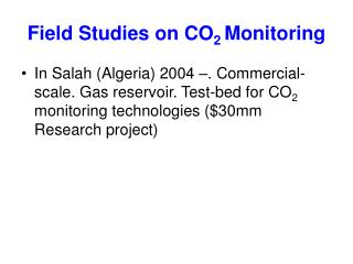 Field Studies on CO 2  Monitoring