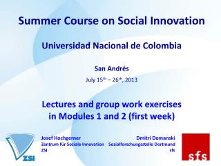 Summer Course on Social Innovation Universidad Nacional de Colombia San Andrés