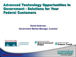 Advanced Technology Opportunities in Government - Solutions for Your Federal Customers