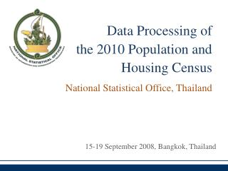 Data Processing of  the 2010 Population and Housing Census