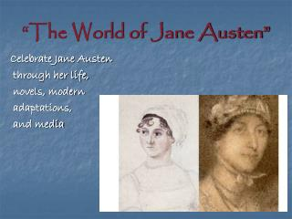 """The World of Jane Austen"""