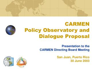 CARMEN  Policy Observatory and Dialogue Proposal