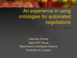 An experience in using ontologies for automated negotiations