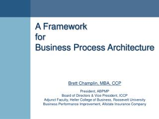 A Framework  for  Business Process Architecture