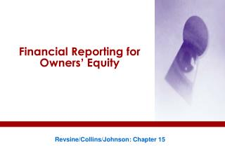 Financial Reporting for Owners ' Equity