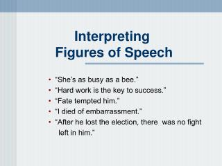 Interpreting  Figures of Speech