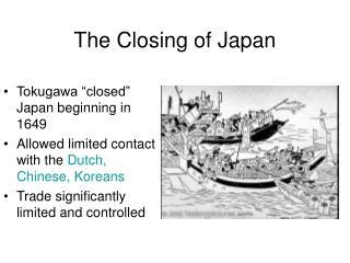 The Closing of Japan