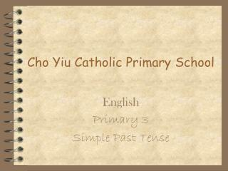 Cho Yiu Catholic Primary School